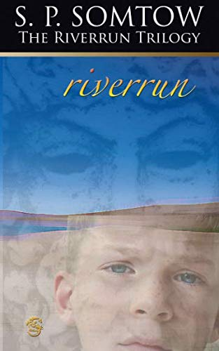 Riverrun: Chronicles of the House of Darkling: S. P. Somtow
