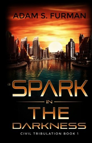 9780986055805: A Spark in the Darkness