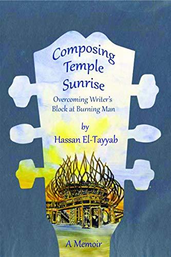 9780986060069: Composing Temple Sunrise: Overcoming Writer's Block at Burning Man