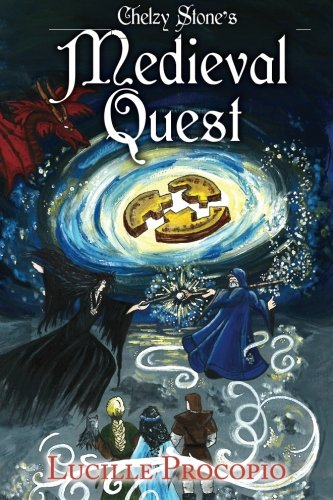 9780986060717: Chelzy Stone's Medieval Quest (Volume 2)
