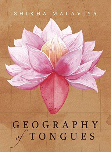 Geography of Tongues: Shikha Malaviya