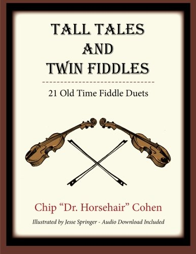 9780986078408: Tall Tales and Twin Fiddles