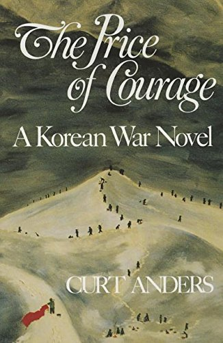9780986080661: The Price of Courage