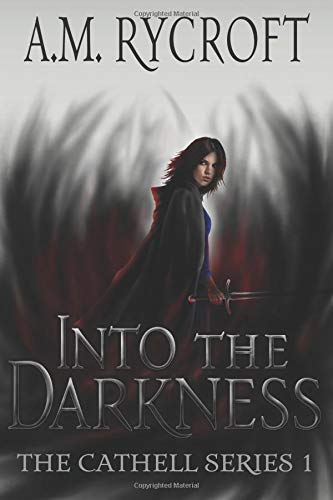 9780986088476: Into the Darkness (Cathell) (Volume 1)