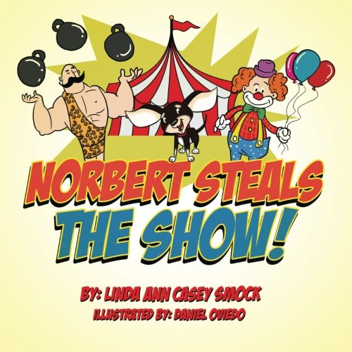 9780986094262: Norbert Steals the Show! (Ringo's Adventure Series) (Volume 4)