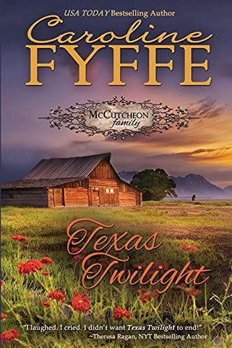 9780986104787: Texas Twilight (Large Print) (The McCutcheon Family)