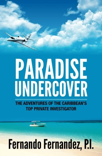 9780986105906: Paradise Undercover