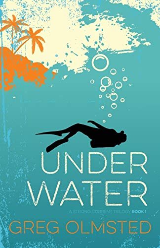 9780986108907: Under Water: A Strong Current Trilogy Book 1
