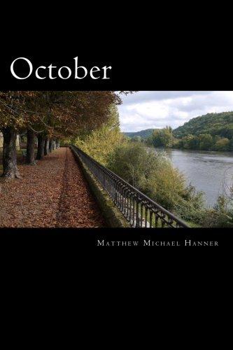 October: Matthew Michael Hanner