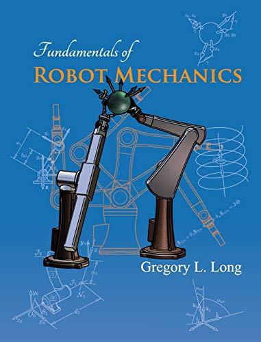 9780986109416: Fundamentals of Robot Mechanics