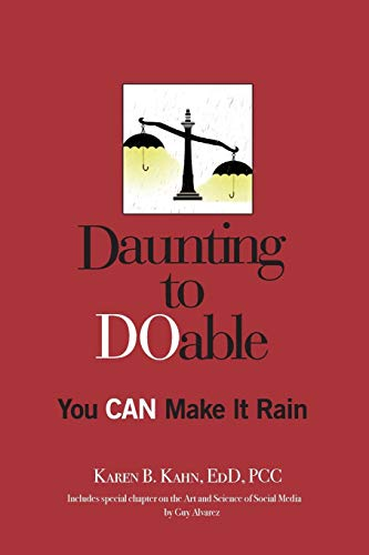 9780986110009: Daunting to DOable: You CAN Make It Rain