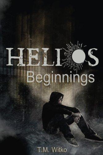 9780986113390: Helios Beginnings (The Helios Chronicles)