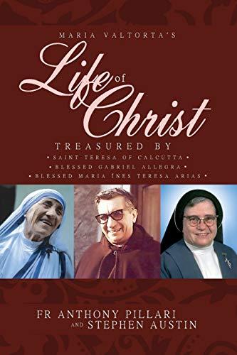 Maria Valtorta's Life of Christ: Treasured by: Anthony Pillari, Stephen