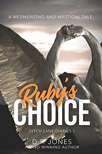9780986122743: Ruby's Choice (Ditch Lane Diaries) (Volume 1)