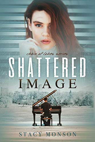 9780986124518: Shattered Image (Chain of Lakes) (Volume 1)
