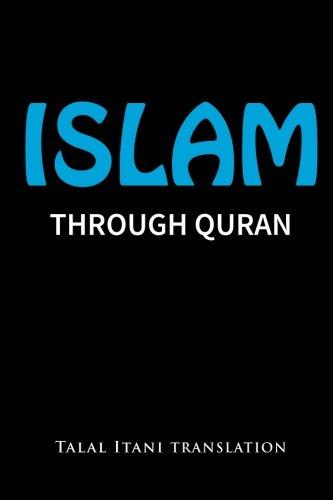 9780986136849: Islam: Through Quran
