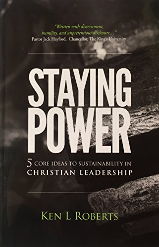 9780986137808: Staying Power: Five Core Ideas in Sustainability in Christian Leadership