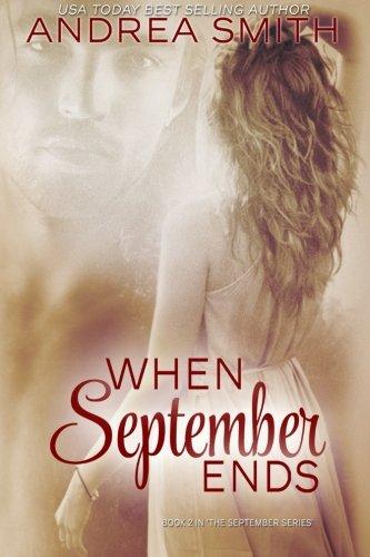 9780986138591: When September Ends (September Series) (Volume 2)