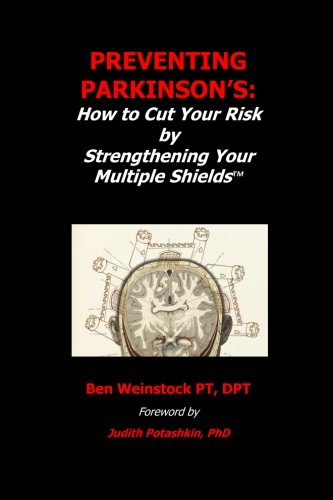 9780986142604: Preventing Parkinson's:: How to Cut Your Risk by Strengthening Your Multiple Shields