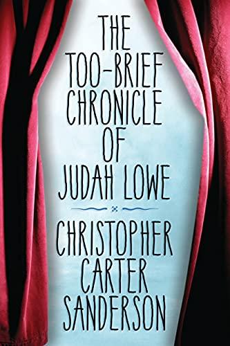 9780986144547: The Too-Brief Chronicle of Judah Lowe