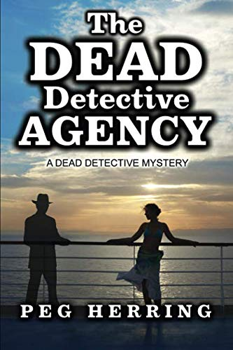 9780986147524: The Dead Detective Agency (A Dead Detective Mystery) (Volume 1)
