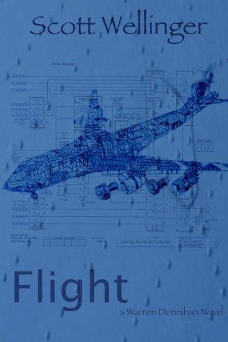 9780986151453: Flight: a Warren Dennihan novel (Volume 6)