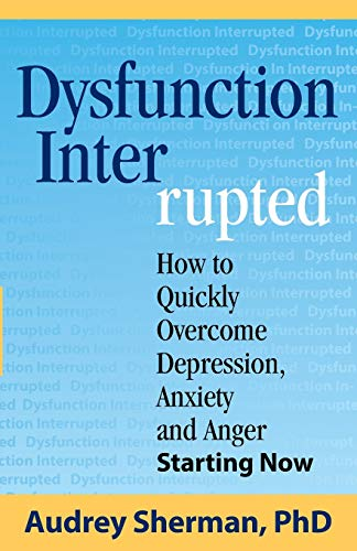 9780986153402: Dysfunction Interrupted