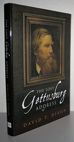 9780986155109: The Lost Gettysburg Address