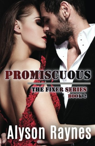 9780986156649: Promiscuous (The Fixer Series) (Volume 2)