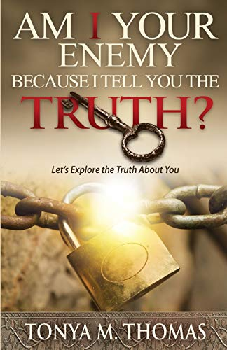 9780986161001: Am I your Enemy Because I tell you the truth?