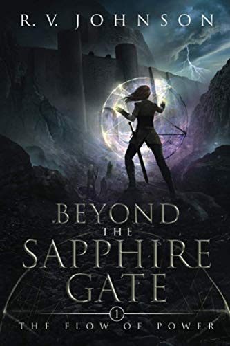 9780986165504: Beyond the Sapphire Gate (The Flow of Power)