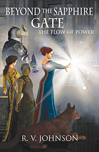9780986165511: Beyond the Sapphire Gate: Epic Fantasy (Flow of Power)