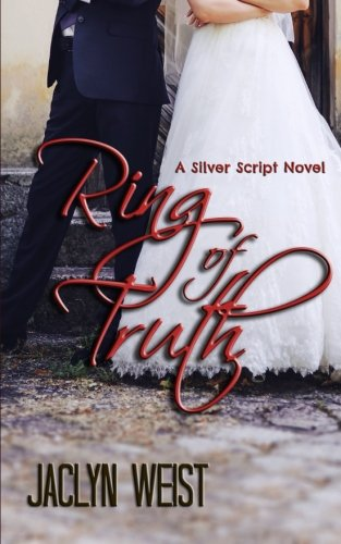 9780986166754: Ring of Truth (A Silver Script Novel) (Volume 1)