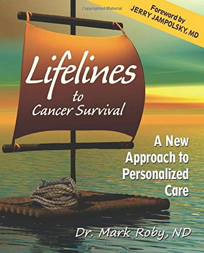 9780986167300: Lifelines to Cancer Survival: A New Approach to Personalized Care