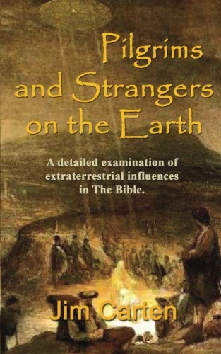 9780986167560: Pilgrims and Strangers on the Earth