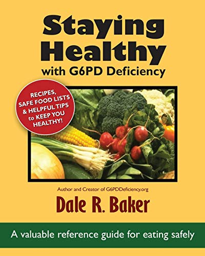 9780986176807: Staying Healthy with G6PD Deficiency: A valuable reference guide for eating safely
