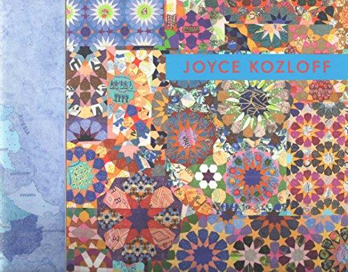Joyce Kozloff: Maps + Patterns: Kozloff, Joyce; Lovelace,