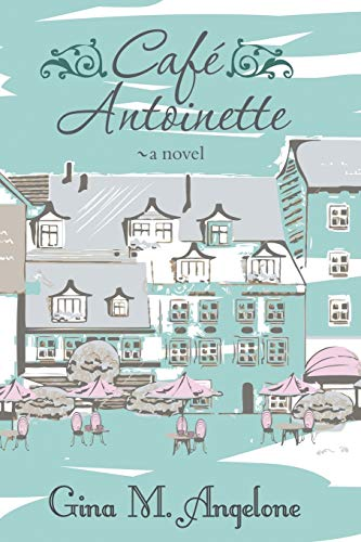 9780986178801: Cafe Antoinette