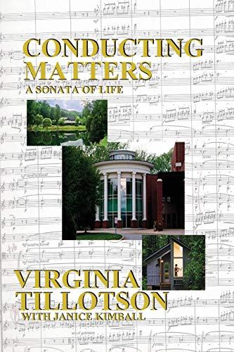 Conducting Matters, a Sonata of Life: Virginia Tillotson