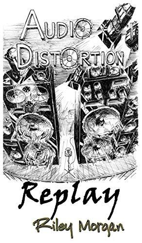 9780986182440: Audio Distortion: Replay