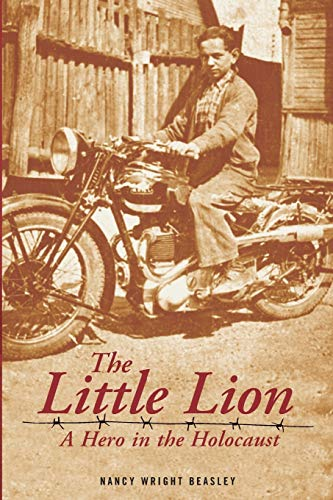 9780986182822: The Little Lion: A Hero in the Holocaust