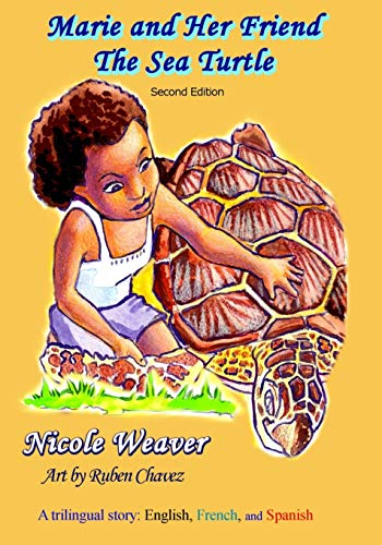 9780986191664: Marie and Her Friend the Sea Turtle: A Trilingual Story: English, French, and Spanish