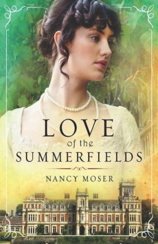 Love of the Summerfields (The Manor House Series) (Volume 1)