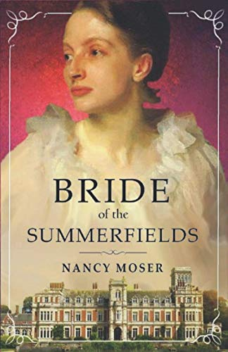 9780986195235: Bride of the Summerfields (The Manor House Series) (Volume 2)