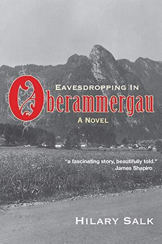 Eavesdropping in Oberammergau: Hilary Salk