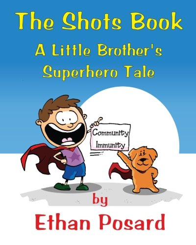9780986196508: The Shots Book: A Little Brother's Superhero Tale