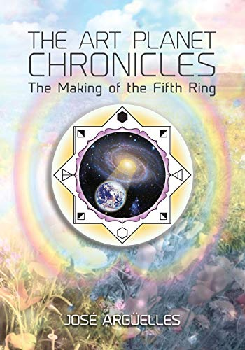 9780986200502: The Art Planet Chronicles: The Making of the Fifth Ring