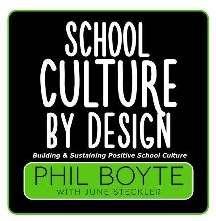 School Culture By Design Phil Boyte