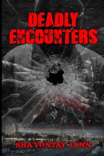 9780986201806: Deadly Encounters