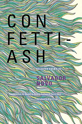 9780986204913: Confetti-Ash: Selected Poems of Salvador Novo (English and Spanish Edition)